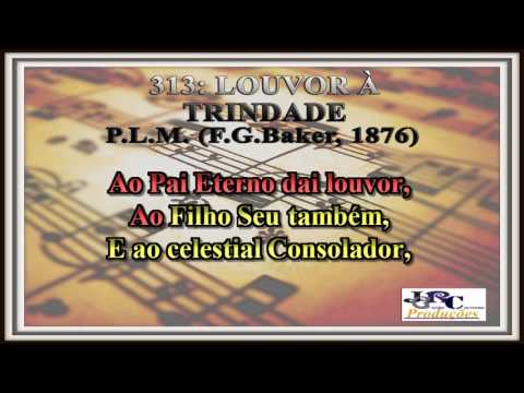 313   Louvor à Trindade Karaoke/playback
