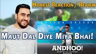 ANDHOO! (OFFICIAL VIDEO SONG) RUHAAN ARSHAD - Review and Reaction