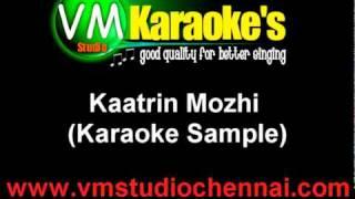 Kaatrin Mozhi (Karaoke Sample)