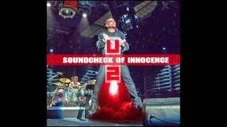U2 - Do you feel love - Soundcheck of Innocence - 2015
