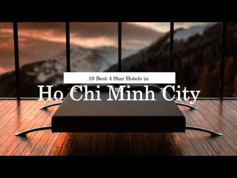 10 Best 4 Star Hotels in Ho Chi Minh City - July 2018