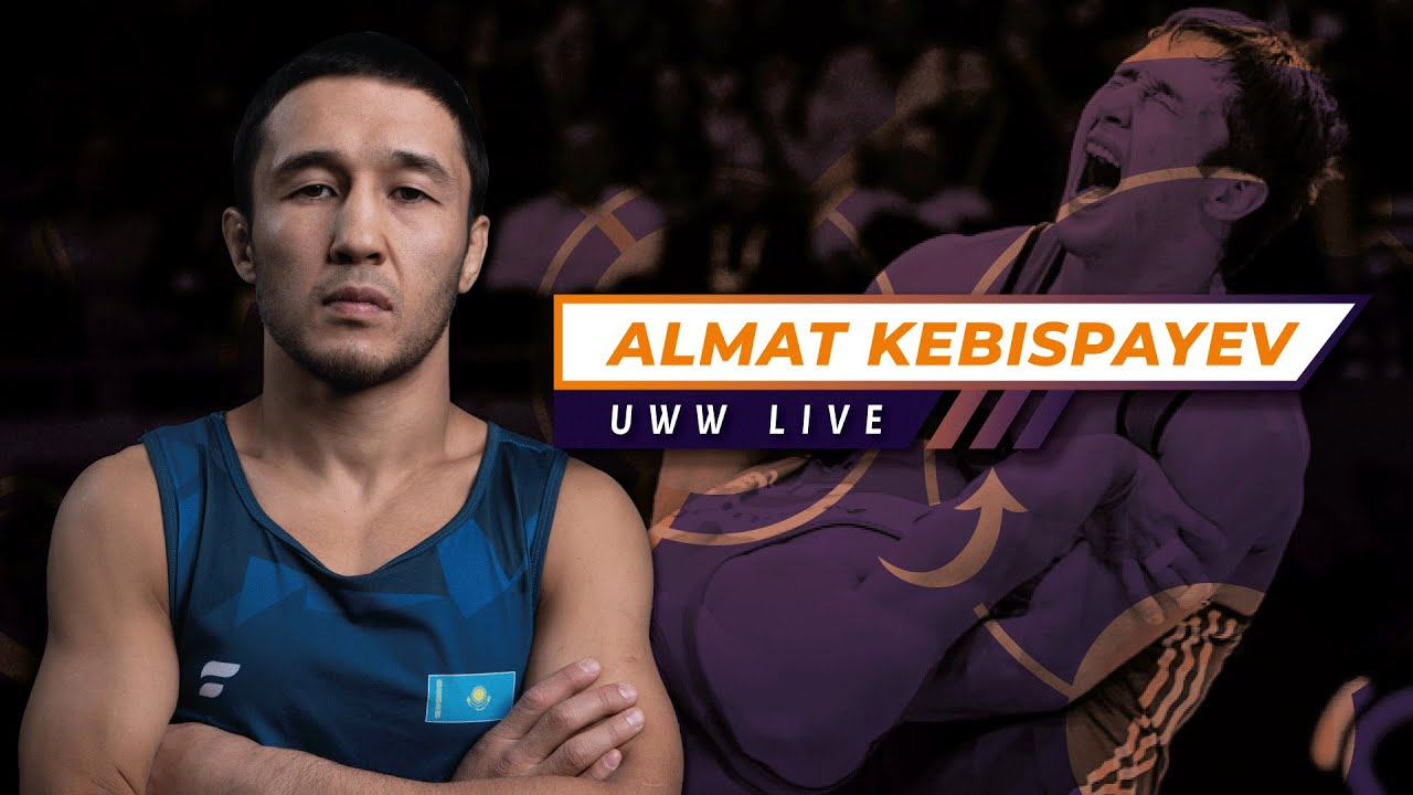 UWW LIVE: Almat KEBISPAYEV (KAZ), Four-Time World Medalist