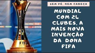 Fifa tenta dominar torneios de clubes com Mundial de 24 times. Europeus, com razão, dizem não