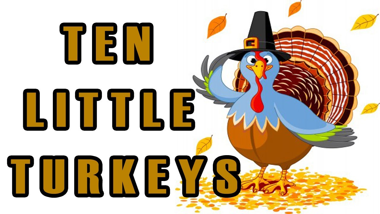 thanksgiving songs for children ten little turkeys kids song by the learning station youtube - Pictures Of Turkeys For Kids 2