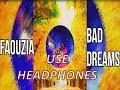 BAD DREAMS - FAOUZIA Piano Version   8D