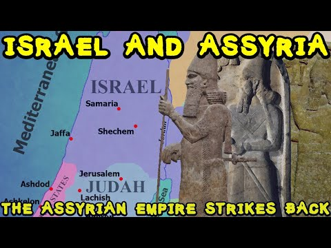 Ancient Israel And Assyria: The Assyrian Empire Strikes Back (Part 2)