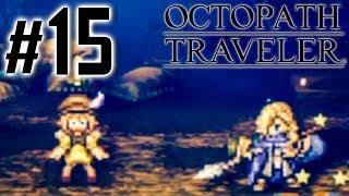絶体絶命のピンチに駆けつけてくれたのは『オクトパストラベラー(OCTOPATH TRAVELER)』を実況プレイpart15 thumbnail