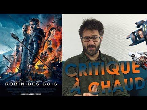 ROBIN DES BOIS (2018) — CRITIQUE À CHAUD