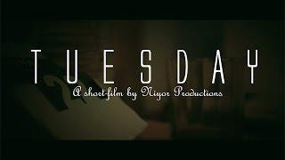 TUESDAY (Niyor Productions)