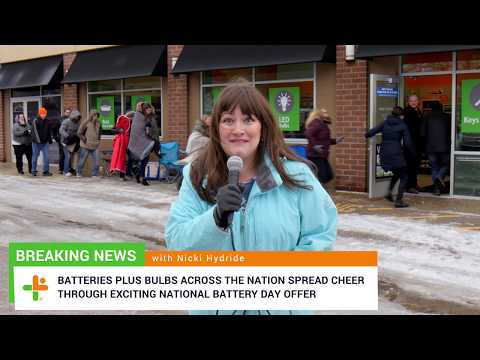 BREAKING NEWS - National Battery Day At Batteries Plus Bulbs Fills The Air With Excitement