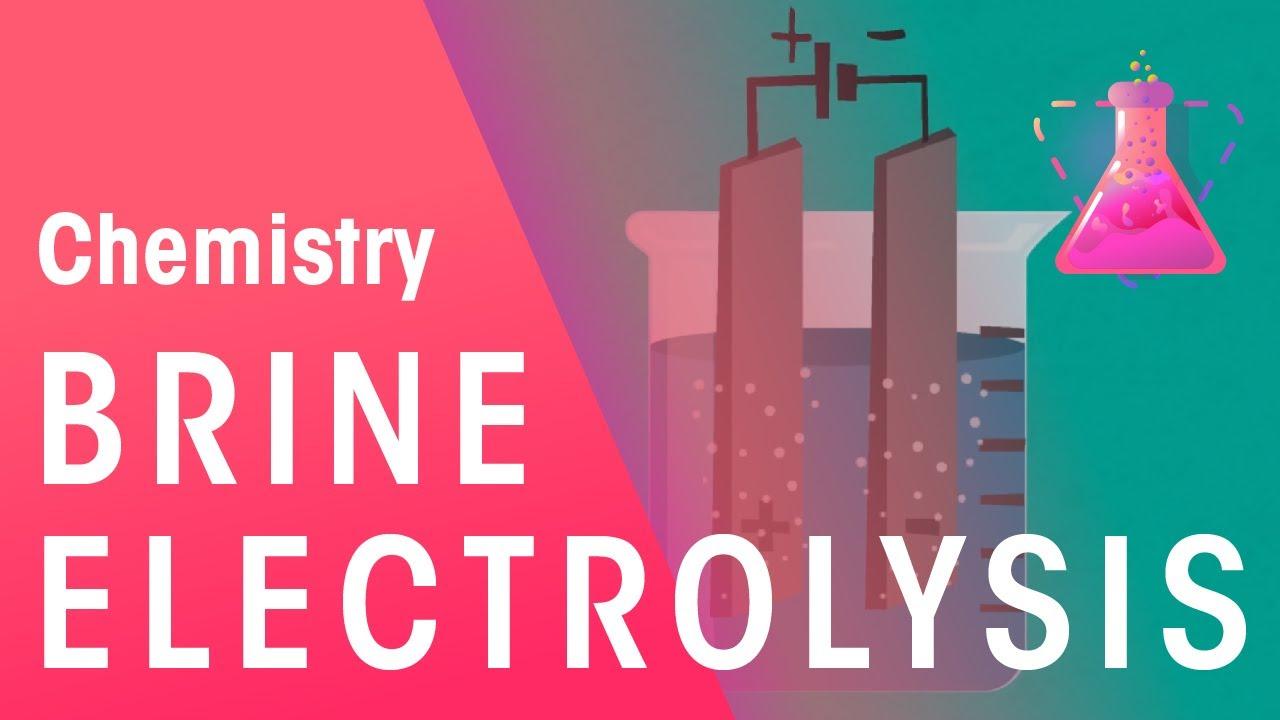Electrolysis of Brine | Chemistry for All | FuseSchool