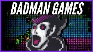 Badman Games | The Most Underground Franchise - HM