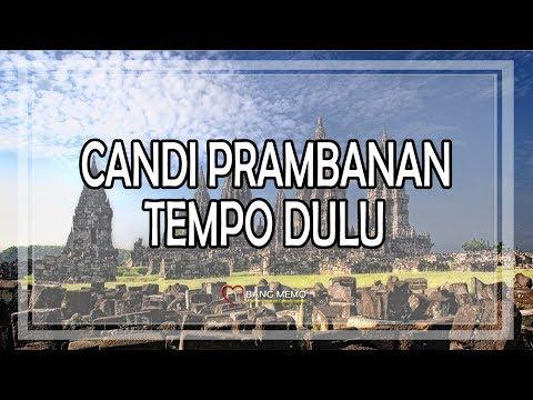 HISTORY - CANDI PRAMBANAN TEMPO DOELOE