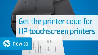 How To Get the Printer Code for Touchscreen HP Printers | HP Printers | HP