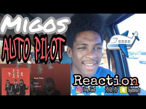 MIGOS - AUTO PILOT (CULTURE 2 ALBUM) REACTION !!!!!!!