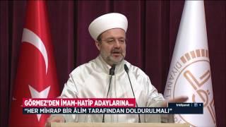 Mehmet Görmez İmam Hatip Adaylarına Seslendi 2017 Video