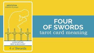 The Four of Swords Tarot Card
