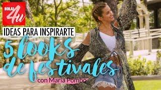 ¡Nos vamos de festival! 5 ideas para inspirar tus 'looks'    'Lookbook' con María Pombo