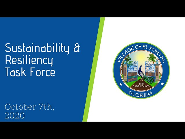 Village of El Portal Sustainability & Resiliency Meeting October 7, 2020