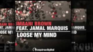 "Imaani Brown ft. Jamal Marquis ""Loose My Mind"" Davidson Ospina Remix"