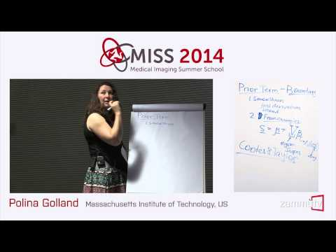 MISS 2014 (02) - Polina Golland (Massachusetts Institute of Technology, US), Lecture 1
