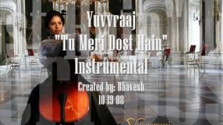Yuvvraaj  - Tu meri dost hai - Instrumental