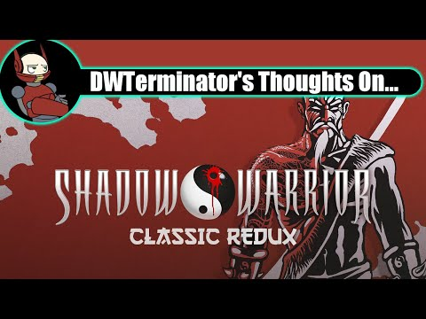 My Thoughts On... Shadow Warrior Classic Redux