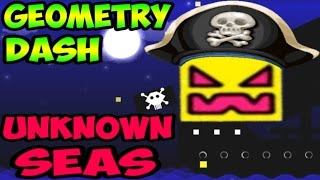 Geometry Dash 2.1 - Unknown Seas   Пираты Карибского моря