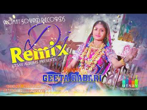 Geeta Rabari Dj Remix New Gujarati Dj Song 2017