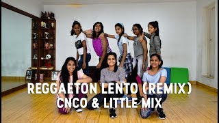 CNCO & Little Mix - Reggaeton Lento (Remix)   @DanceInspire Choreography   2017