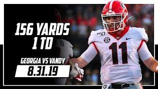Jake Fromm Full Highlights Georgia vs Vanderbilt | 156 Yards, 1 TD | 8.31.19