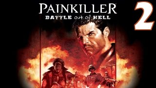Painkiller: Battle Out of Hell Playthrough/Walkthrough Level 2 [No commentary]