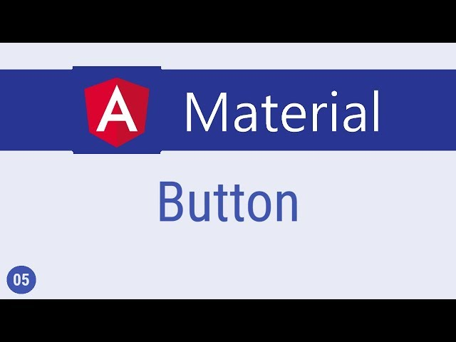 Angular Material Tutorial - 5 - Button