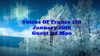 GT vs Project C Feat DJ Moo - Voices Of Trance 129 (January 2016) - 2nd Hour - DJ Moo