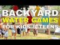8 Cool Backyard Water Games for Kids & Teens