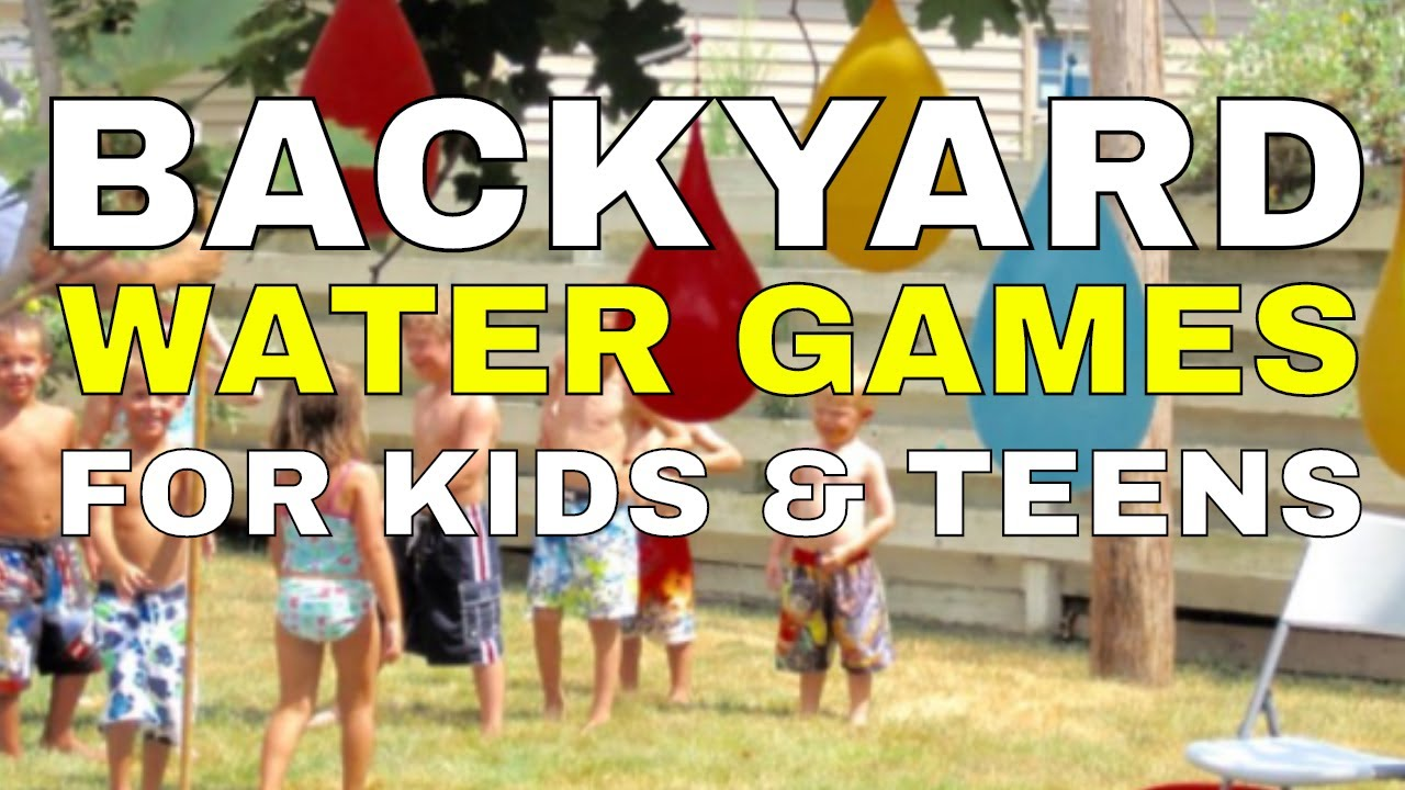 8 Cool Backyard Water Games for Kids & Teens - 8 Cool Backyard Water Games For Kids & Teens - YouTube