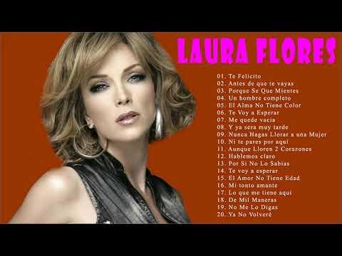 L.a.u.r.a Flores Sus Grandes Exitos    Top 20 Mejores Canciones