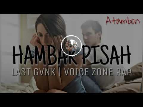 HOT Lagu Acara Merauke Terbaru - Hambak Pisah (Voice Zone Rap ft Sonya x Last Gank)