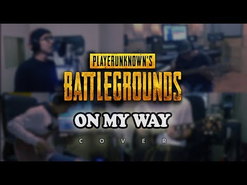 On My Way - Alan Walker - Sabrina Carpenter - Farruko (cover) PUBG