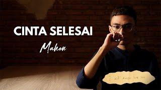 Mahen - Cinta Selesai (Official Lyric Video)