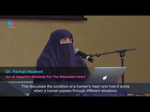 Remedy for the Wounded Heart - Dr. Farhat Hashmi