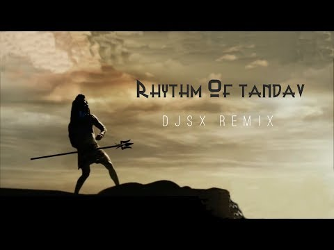 DJSX - RHYTHM OF TANDAV