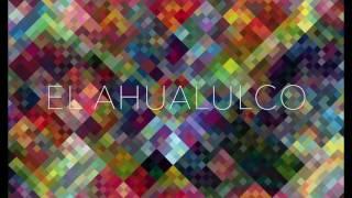 EL AHUALULCO , electro - jarocho