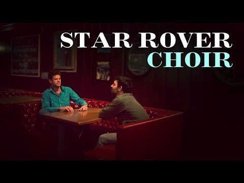 "Star Rover ""Choir"" / Out Of Town Films"