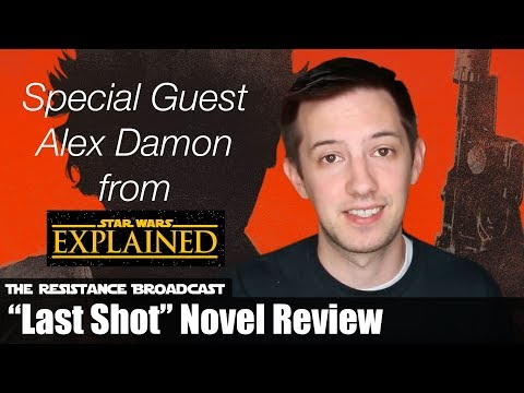 Last Shot Spoiler Review with Alex Damon from Star Wars Explained