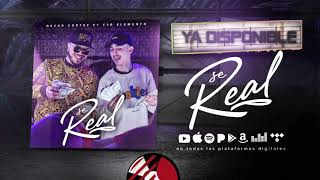 se real audio oficial oscar cortez ft t3r elemento del records 2019