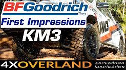 BFGoodrich KM3 - FIRST IMPRESSIONS - BFG's new mud tire