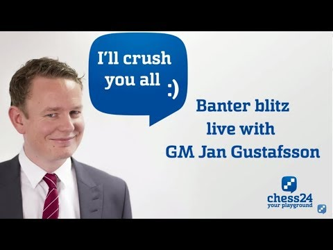 Banter Blitz Chess with Jan Gustafsson (112)