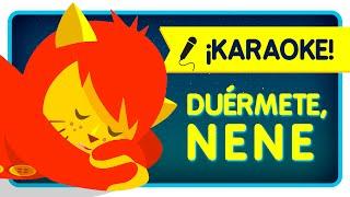 CANCIÓN DE CUNA karaoke para dormir bebés con letra en español - Nene León
