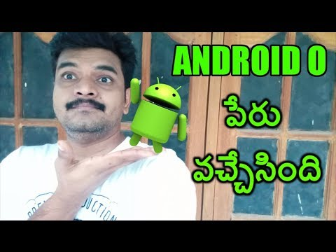 Google Android O Name & Availability ll in telugu ll
